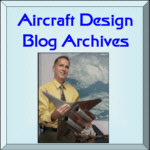 [Archives of Dan Raymer's Aircraft Design Blog]